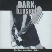 Dark Illusion - For Just Another Night