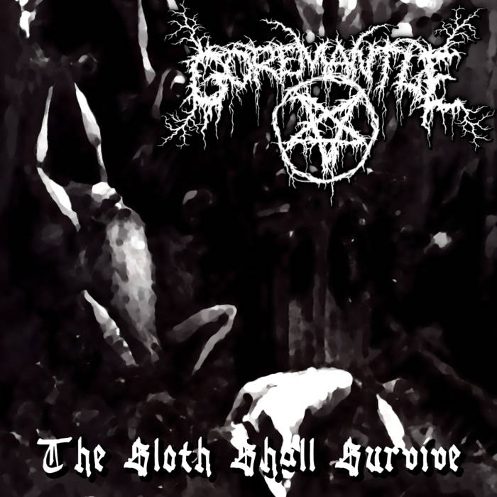 Goremantle - The Sloth Shall Survive