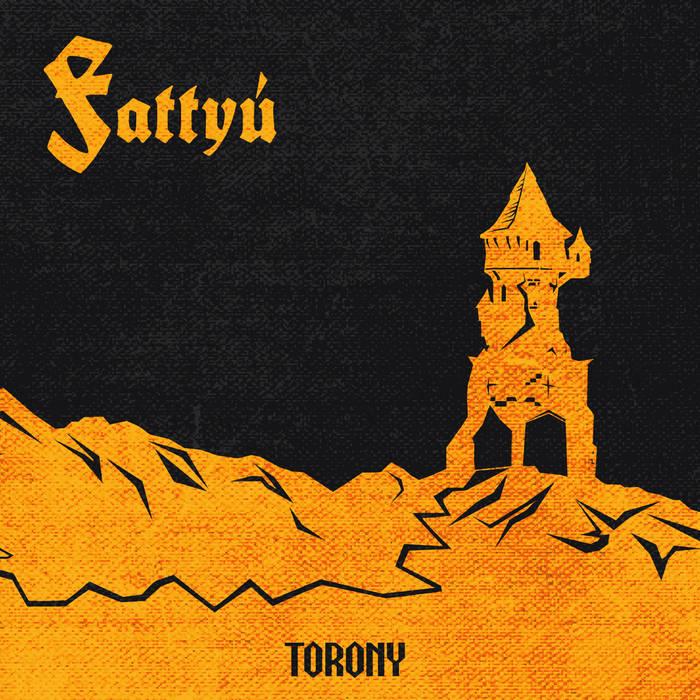 Fattyú - Torony