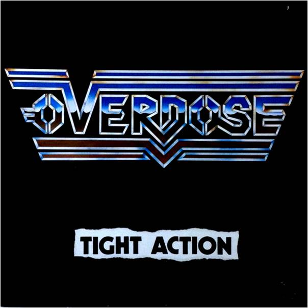Overdose - Tight Action