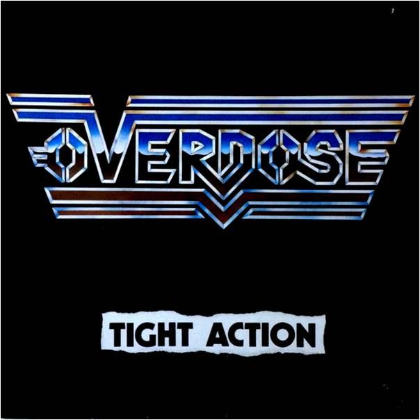 Overdose - Tight Action