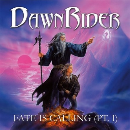 DawnRider - Fate Is Calling (Pt. I)