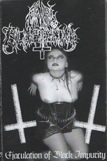 Anal Blasphemy - Ejaculation of Black Impurity
