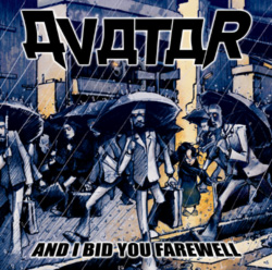 Avatar - And I Bid You Farewell