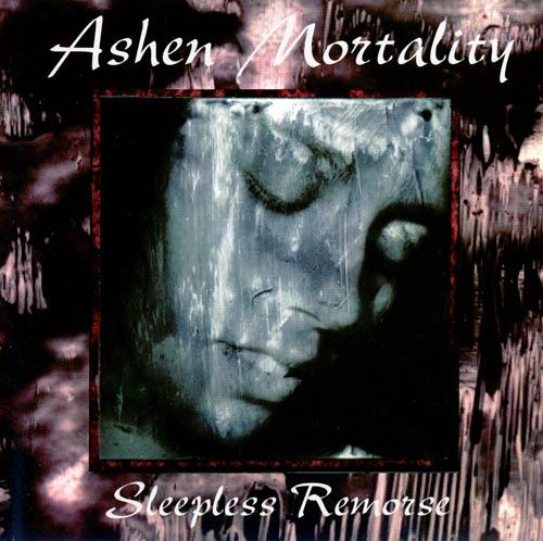 Ashen Mortality - Sleepless Remorse