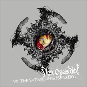 Non Opus Dei - VI: The Satanachist's Credo