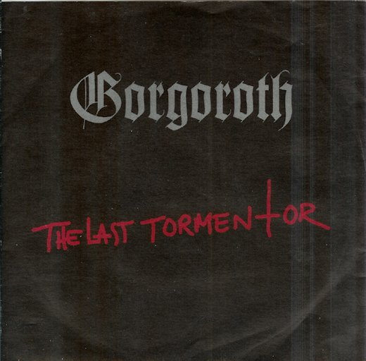 Gorgoroth - The Last Tormentor