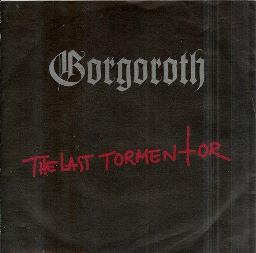 Gorgoroth - The Last Tormentor