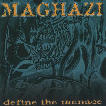 Maghazi - Define the Menace