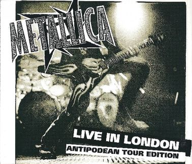 Metallica - Live in London - Antipodean Tour Edition