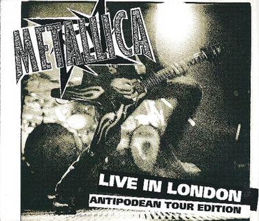 Metallica - Live in London - Antipodean Tour Edition