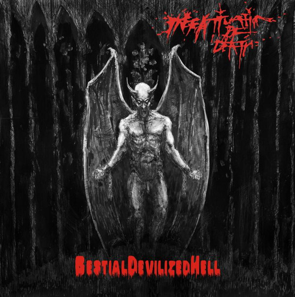 Infatuation of Death - Bestial Devilized Hell