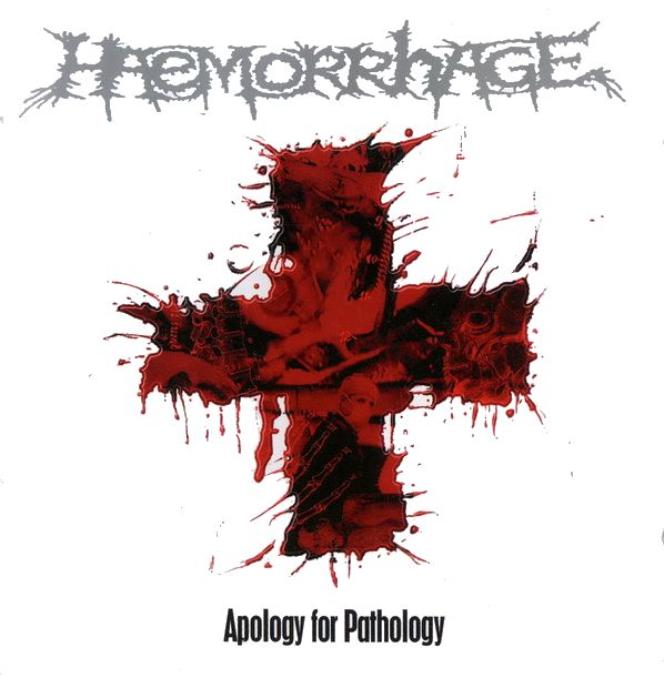 Haemorrhage - Apology for Pathology