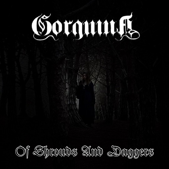 Gorguina - Of Shrouds and Daggers