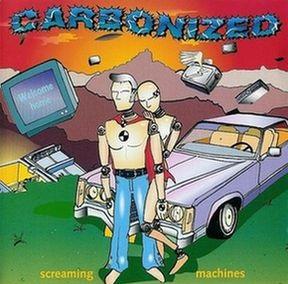 Carbonized - Screaming Machines