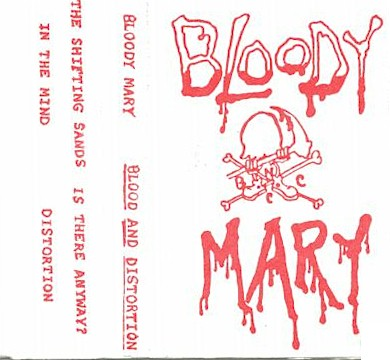 Bloody Mary - Blood and Distortion
