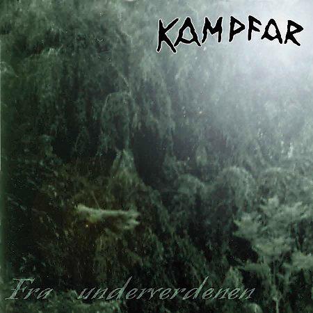 Kampfar - Fra underverdenen