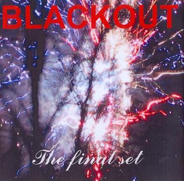 Blackout - The Final Set