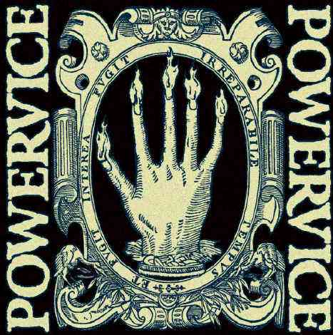 Powervice - Behold the Hand of Glory