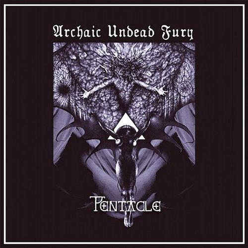 Pentacle - Archaic Undead Fury