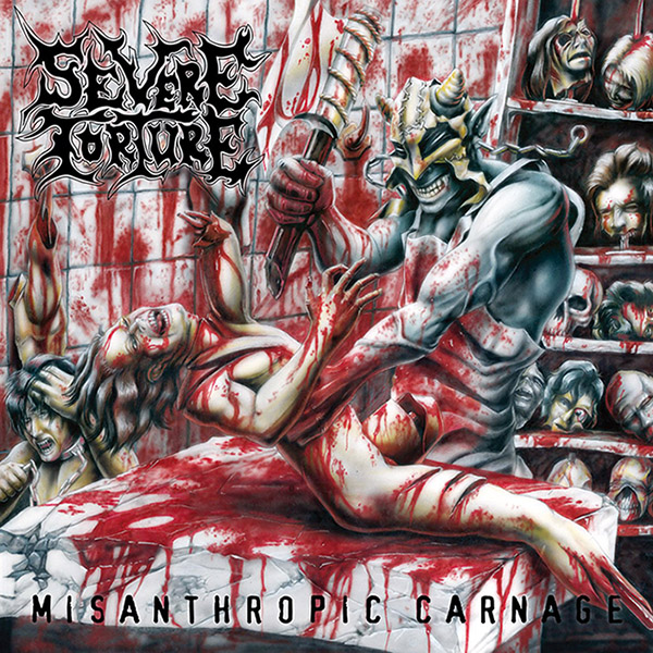 Severe Torture - Misanthropic Carnage