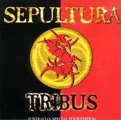Sepultura - Tribus