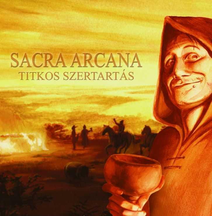 Sacra Arcana - Titkos szertartás
