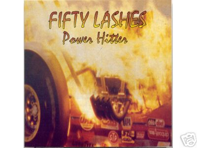 Fifty Lashes - Power Hitter