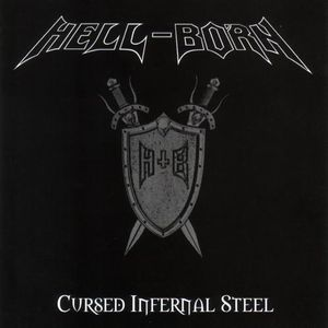 Hell-Born - Cursed Infernal Steel