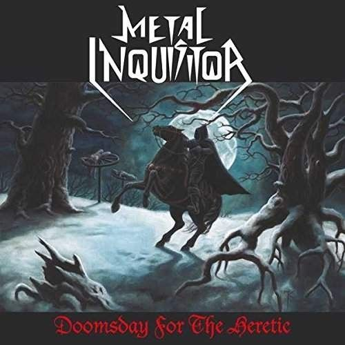 Metal Inquisitor - Doomsday for the Heretic