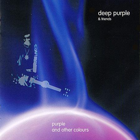 Deep Purple - Deep Purple and Friends: Purple and Other Colours