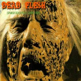 Avulsed / Fermento / Antropomorfia / Sacrophobia / Spontaneous Combustion - Dead Flesh