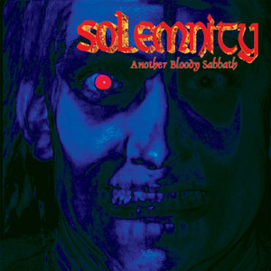 Solemnity - Another Bloody Sabbath