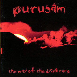 Purusam - The Way of a Dying Race