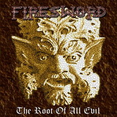 FireSword - The Root of All Evil