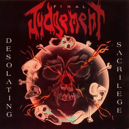 Final Judgement - Desolating Sacrilege