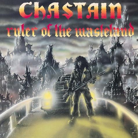 Chastain — Ruler of the Wasteland (1986)